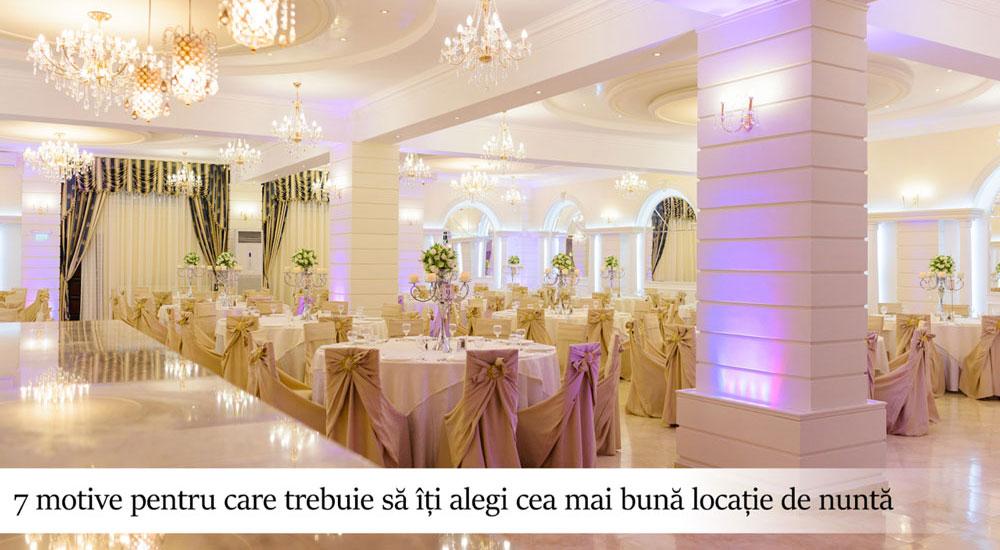 Ajutor ma casatoresc!  - MAC Florea - 7 motive pentru care trebuie să îți alegi cea mai bună locație de nuntă