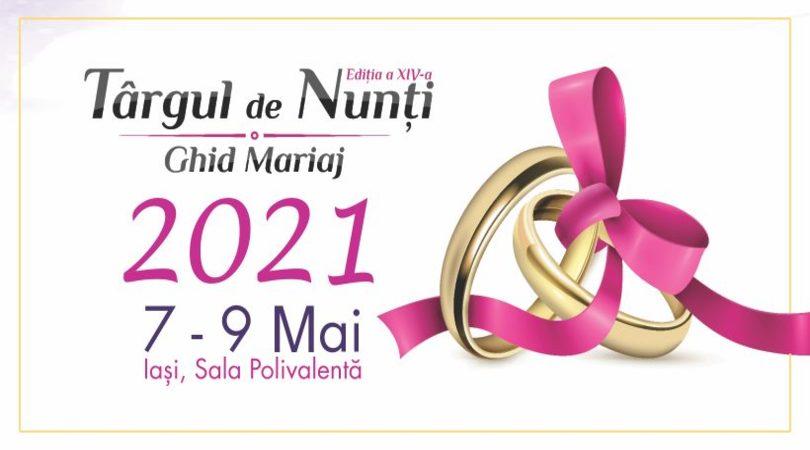 Ajutor ma casatoresc!  - MAC Florea - Târgul de Nunți Ghid Mariaj 7-9 Mai 2021 Iași - Semne bune pentru sezonul de nunți 2021!
