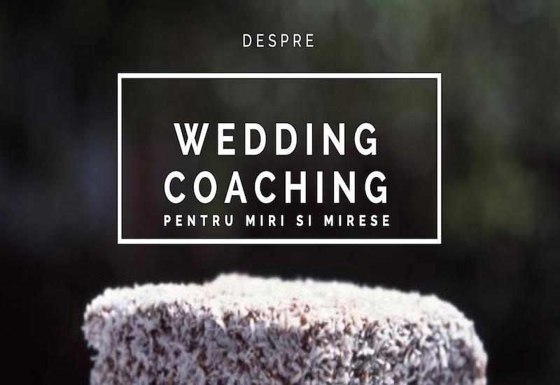 Ajutor ma casatoresc!  - MAC Florea - Ce este Wedding Coaching-ul pentru miri si mirese?